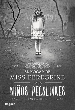 el-hogar-de-miss-peregrine-para-ninos-peculiares_9788427900301